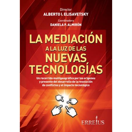 La mediación a la luz de las nuevas tecnologías (ebook)