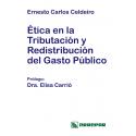 ETICA EN LA TRIBUTACION Y REDSITRIBUCIÓN DEL GASTO PUBLICO