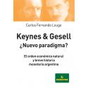Keynes & Gesell ¿nuevo paradigma?