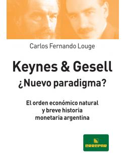 Keynes & Gesell ¿nuevo...