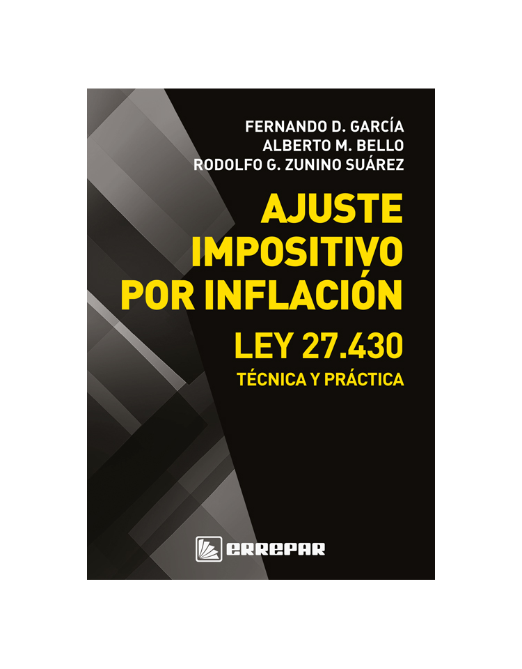 AJUSTE IMPOSITIVO POR INFLACIÓN - LEY 27430 - TECNICA Y PRACTIVA
