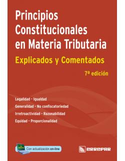 PRINCIPIOS CONSITIUCIONALES EN MATERIA TRIBUTARIA DE LA COLECCION IMP EXP COM