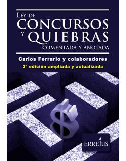 LEY  DE CONCURSOS Y QUIEBRAS COMENTADA (3 ° EDICION)