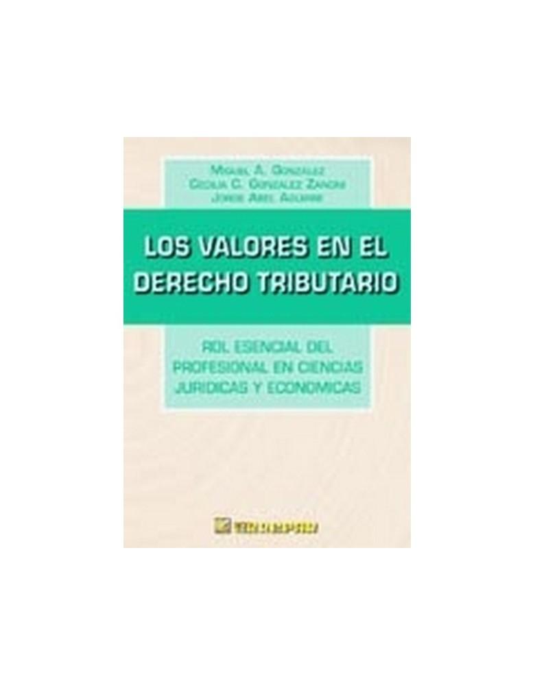 VALORES EN EL DERECHO TRIBUTARIO, LOS