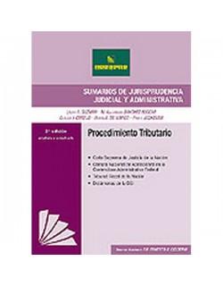Sumarios de Jurisprudencia Judicial y Administrativa. Procedimiento Tributario