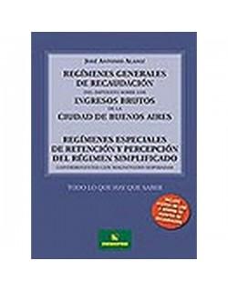 Regímenes Generales de Recaudación del Impuesto sobre los Ingresos Brutos de la Ciudad de Buenos Aires