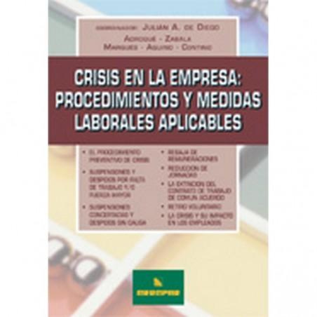 Crisis en la Empresa. Procedimientos y Medidas Laborales Aplicables