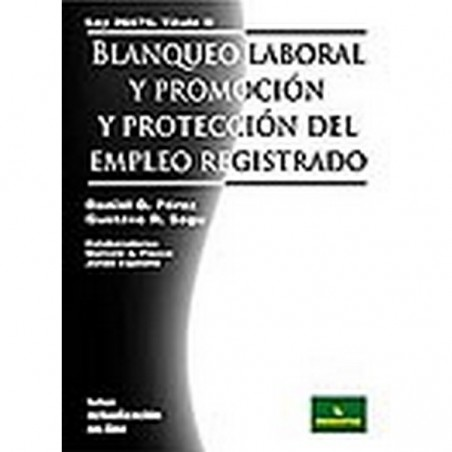 Blanqueo Laboral y Promocion y Protenccion del Empleo Registrado